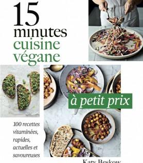 15 minutes – Cuisine végane à petit prix