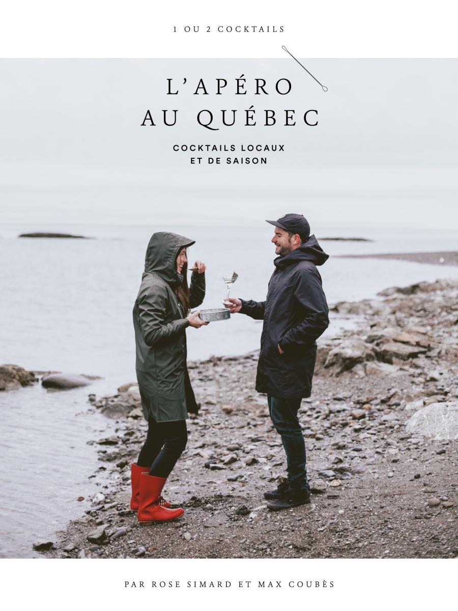 Cliquez ici pour acheter L'apéro au Québec – Cocktails locaux et de saison