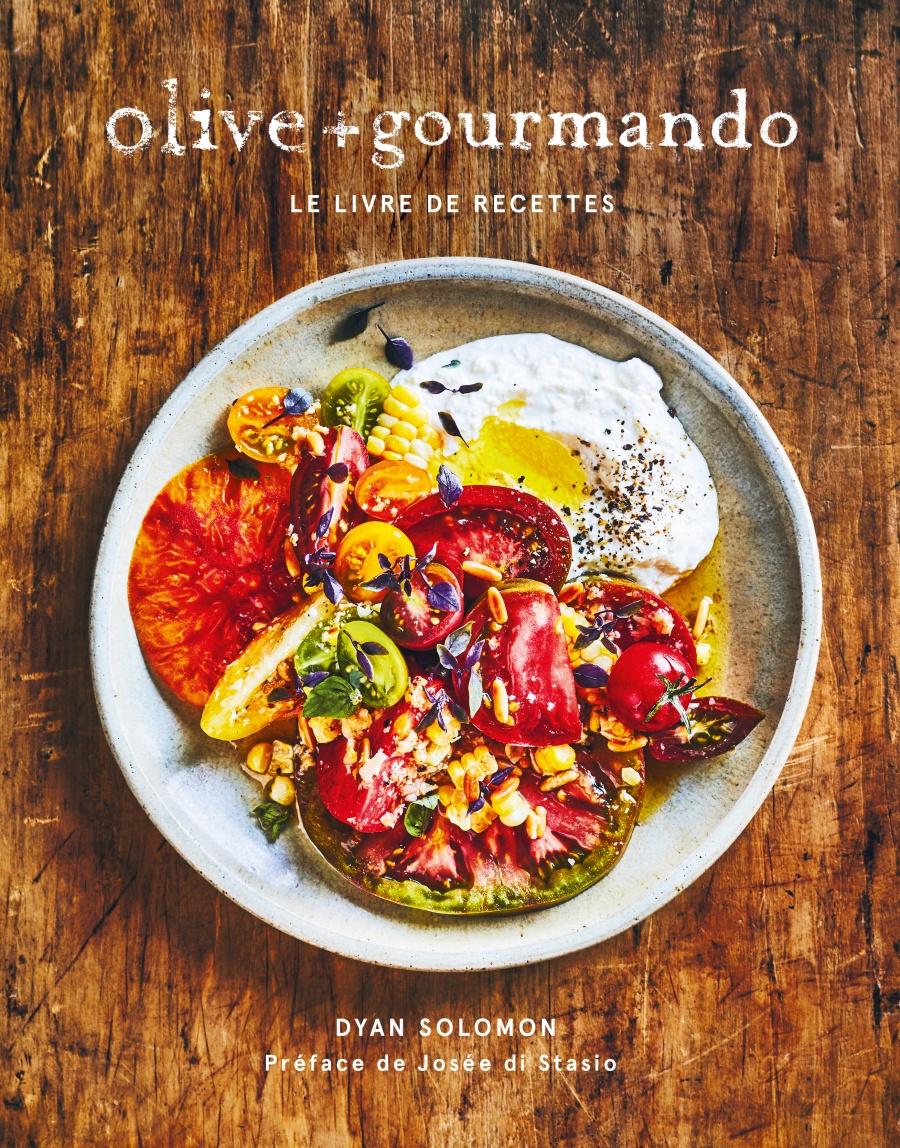 Olive + gourmando – Livre de recettes