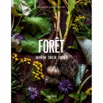 Forêt - Identifier, cueillir & cuisiner