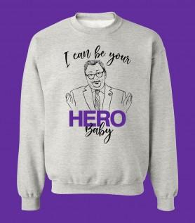 Chandail Horacio Arruda – I can be your Hero baby