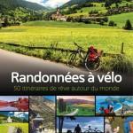 Randonnées à vélo - 50 itinéraires de rêve