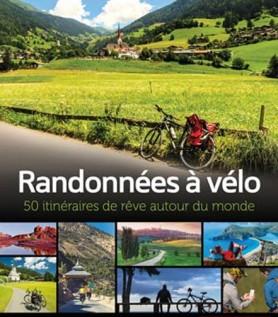 Randonnées à vélo – 50 itinéraires de rêve