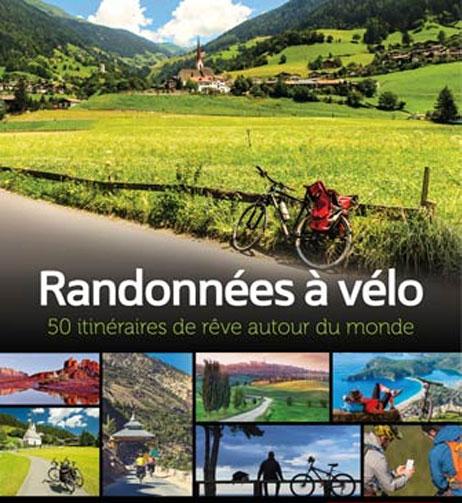 Cliquez ici pour acheter Randonnées à vélo – 50 itinéraires de rêve