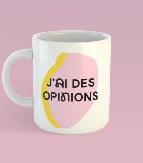 Tasse – J'ai des opinions