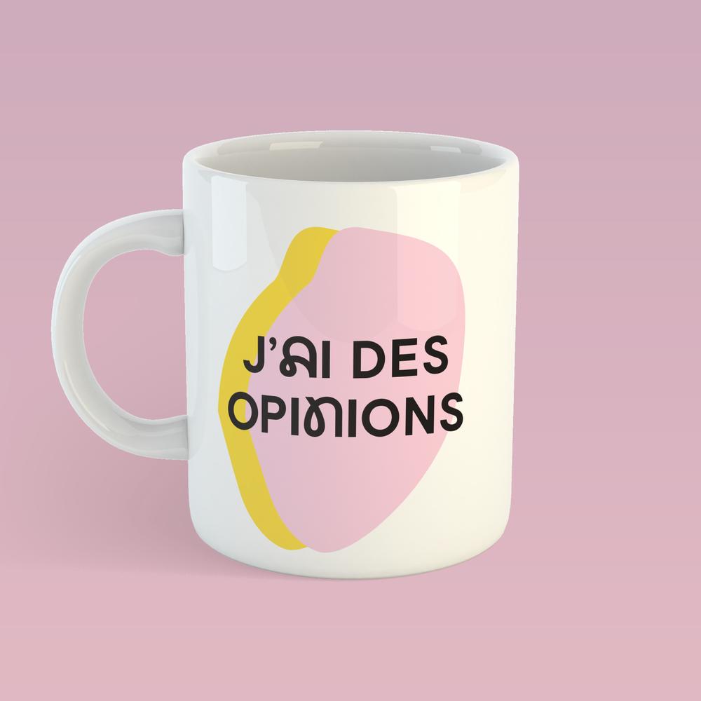 Cliquez ici pour acheter Tasse – J'ai des opinions