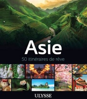 Asie – 50 itinéraires de rêve
