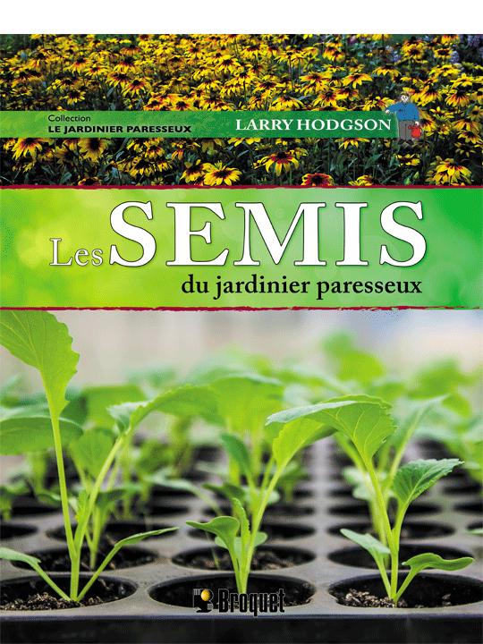 Cliquez ici pour acheter Les semis du jardinier paresseux