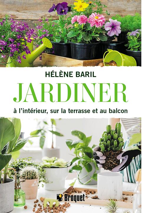 Cliquez ici pour acheter Jardiner à l'intérieur, sur la terrasse et au balcon
