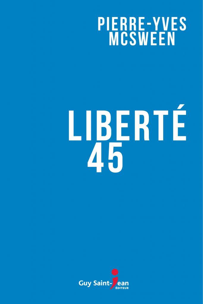 Cliquez ici pour acheter Liberté 45