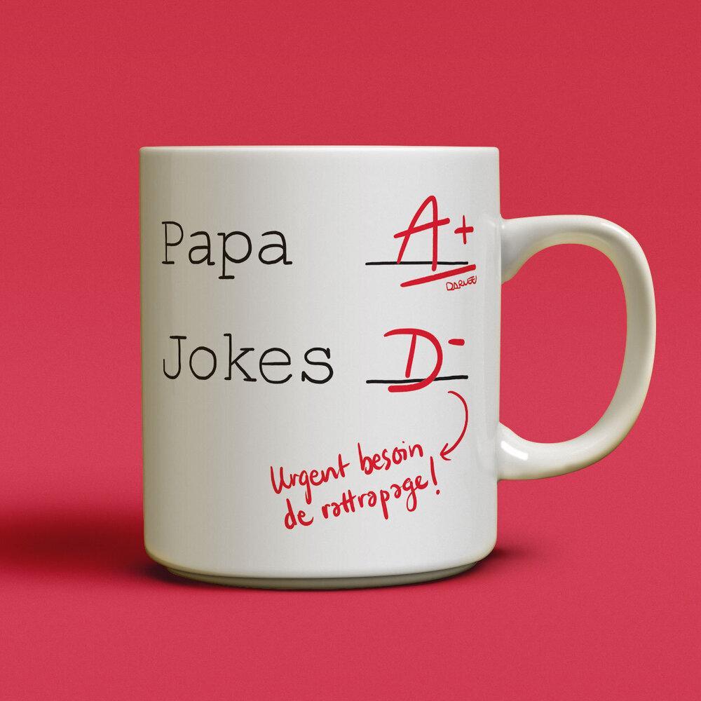 Cliquez ici pour acheter Tasse – Papa A+ Jokes D-
